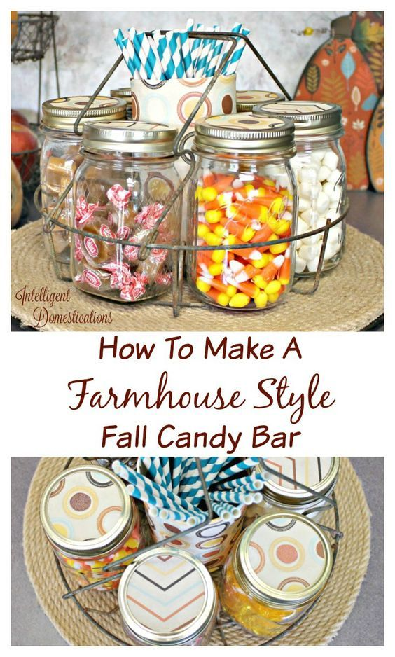 Farmhouse Style Fall Candy Bar Fall Candy Candy Dish Diy Diy Candy Bar