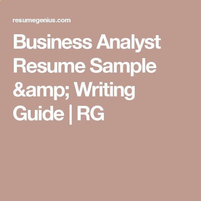 Business Analyst Resume Sample amp; Writing Guide RG business - sample business analyst resume