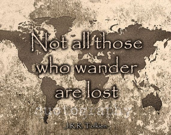 Image result for not all who wander are lost