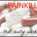 3 Natural Painkillers That Really Work Natural Painkillers That Really Work