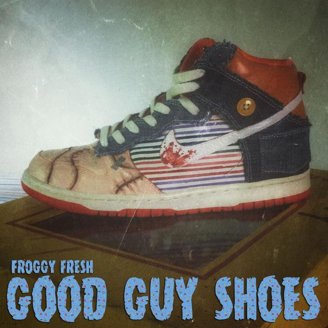 Good Guy Shoes, a song by Froggy Fresh