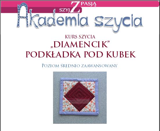 Kurs szycia eleganckiej, patchworkowej podkładki z diamencikiem.