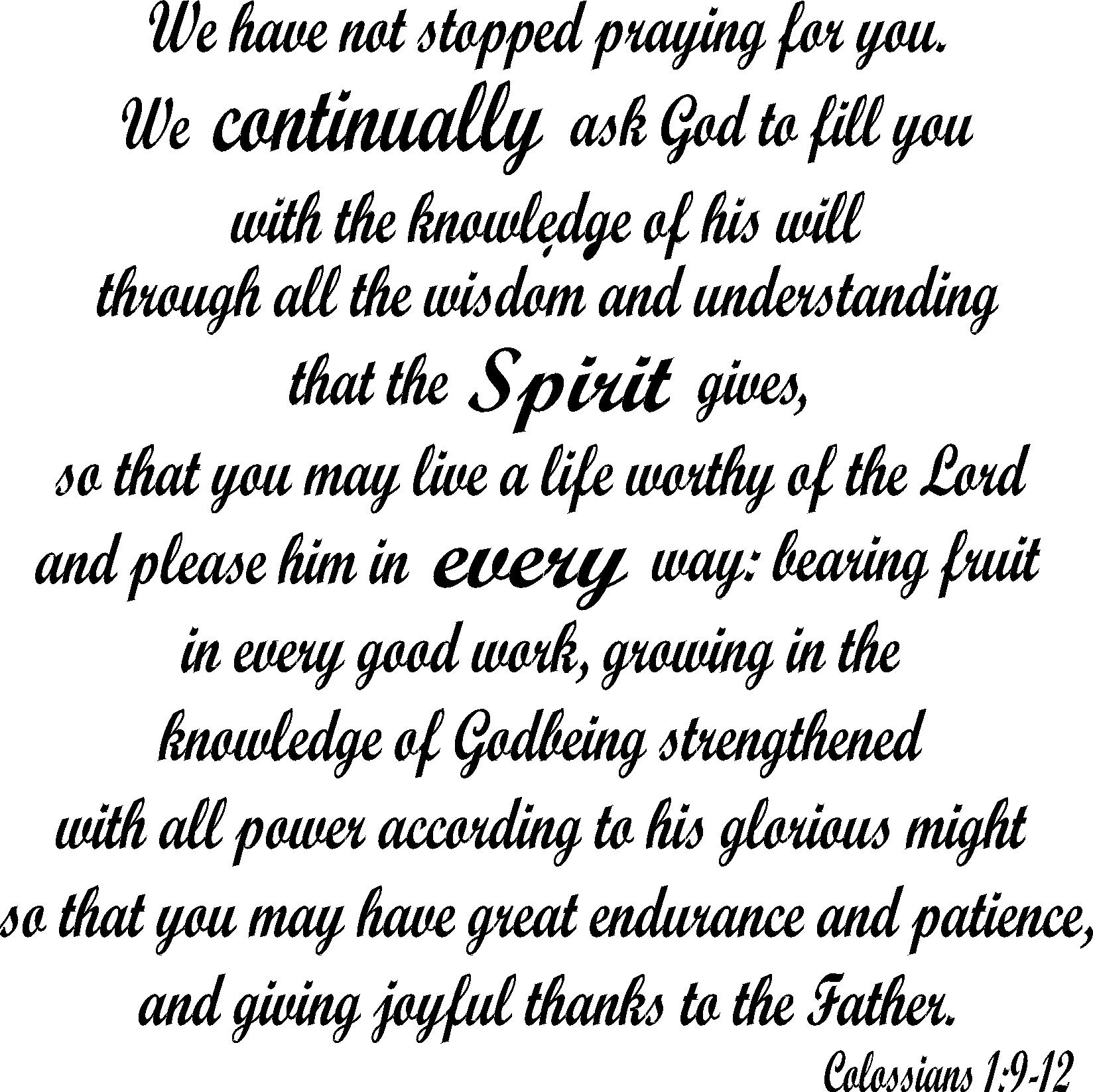 Pray for others by this prayer. If you do, you will be