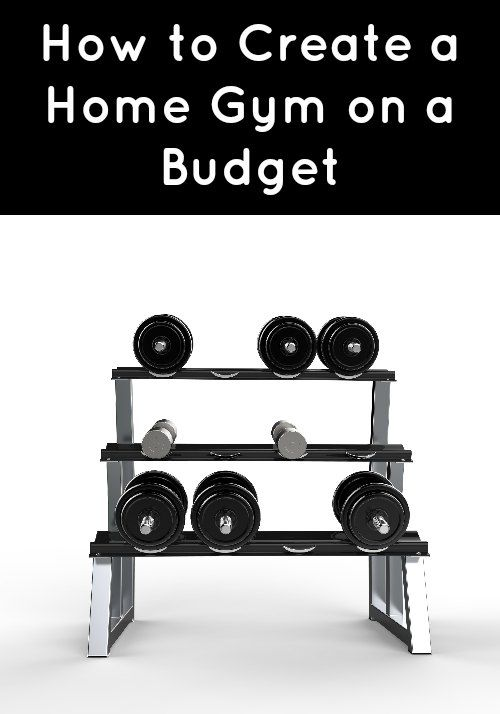 How to create a home gym on budget budgeting and