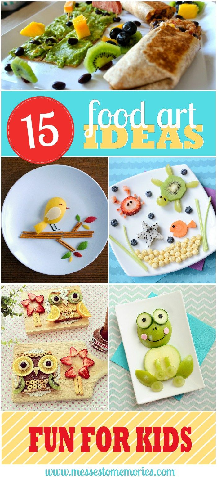 15 food art ideas for kids from Messes to Memories