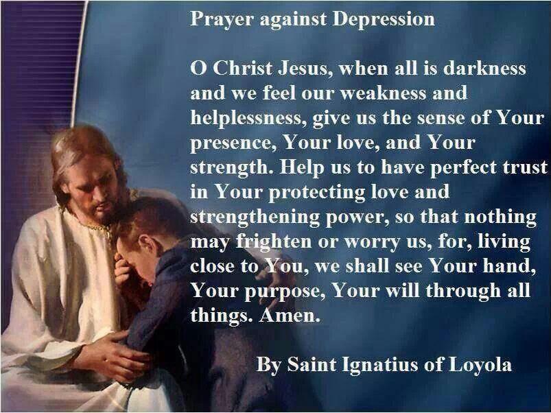 st ignatius of loyola prayer against depression catholicsprayer against depression catholics catholicsm