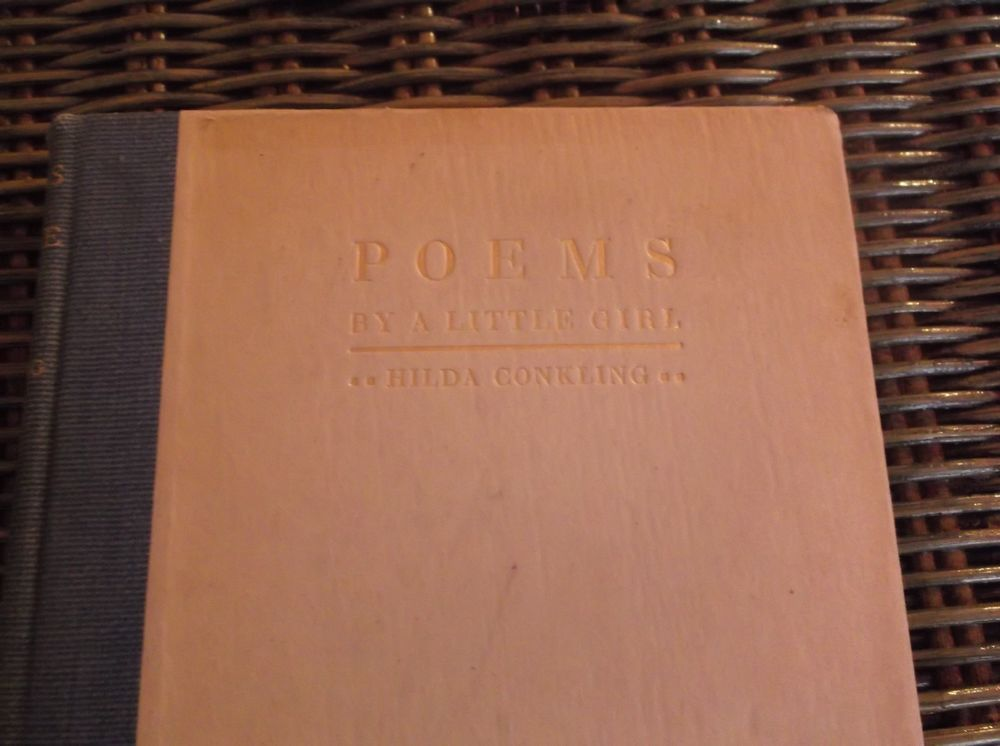 Hilda Conkling POEMS BY A LITTLE GIRL Signed & Numbered 1920 Emily Dickinson GEM