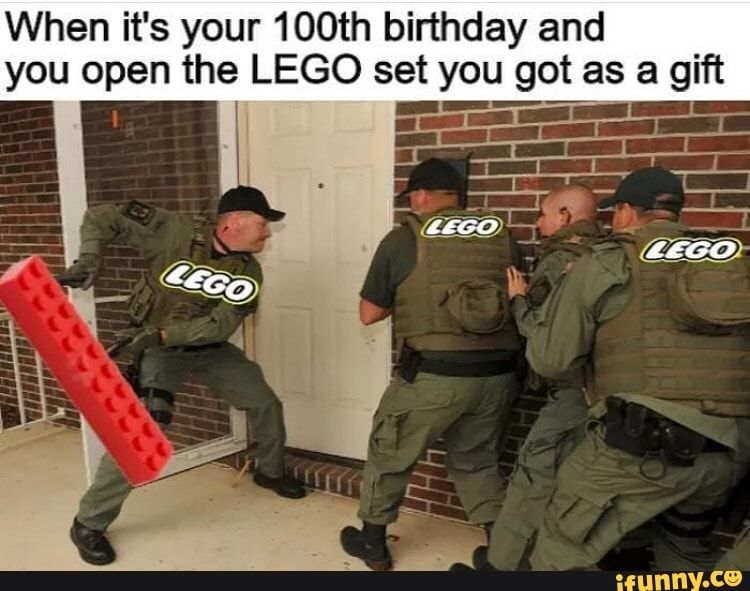 When It S Your 100th Birthday And You Open The Lego Set You Got As A Gift Ifunny Jokes For Kids Parenting Photos Parenting Humor