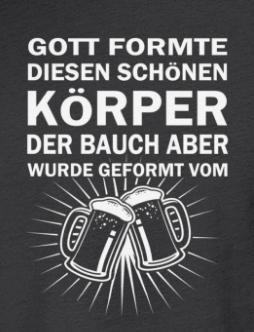 Gott Erschuf Diesen Korper Der Bauch Bauch Weg Shirt Spruche T Shirt
