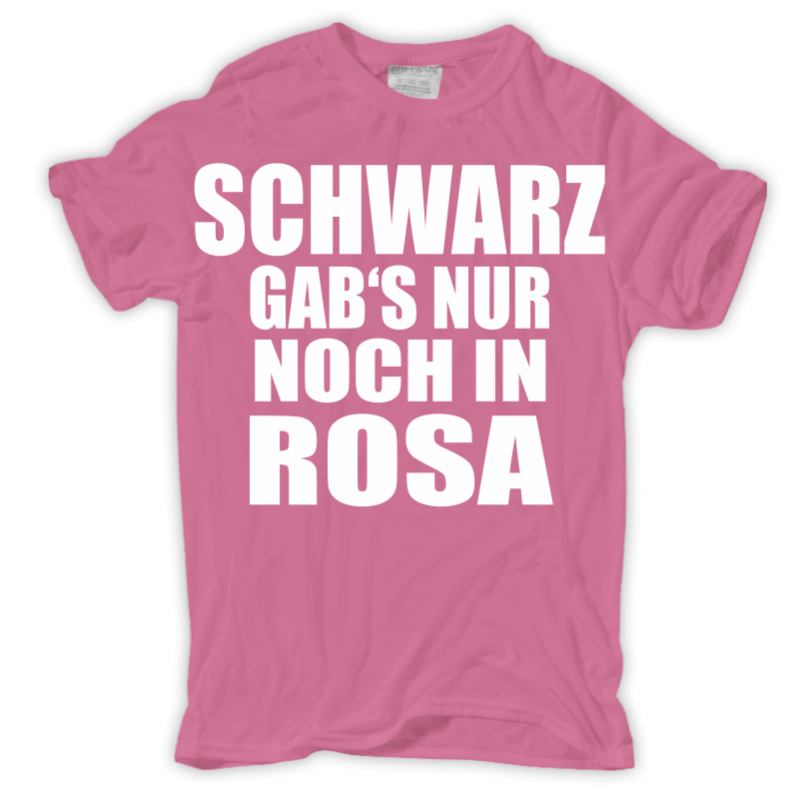 m nner t shirt schwarz gab 39 s nur noch in rosa stuff. Black Bedroom Furniture Sets. Home Design Ideas