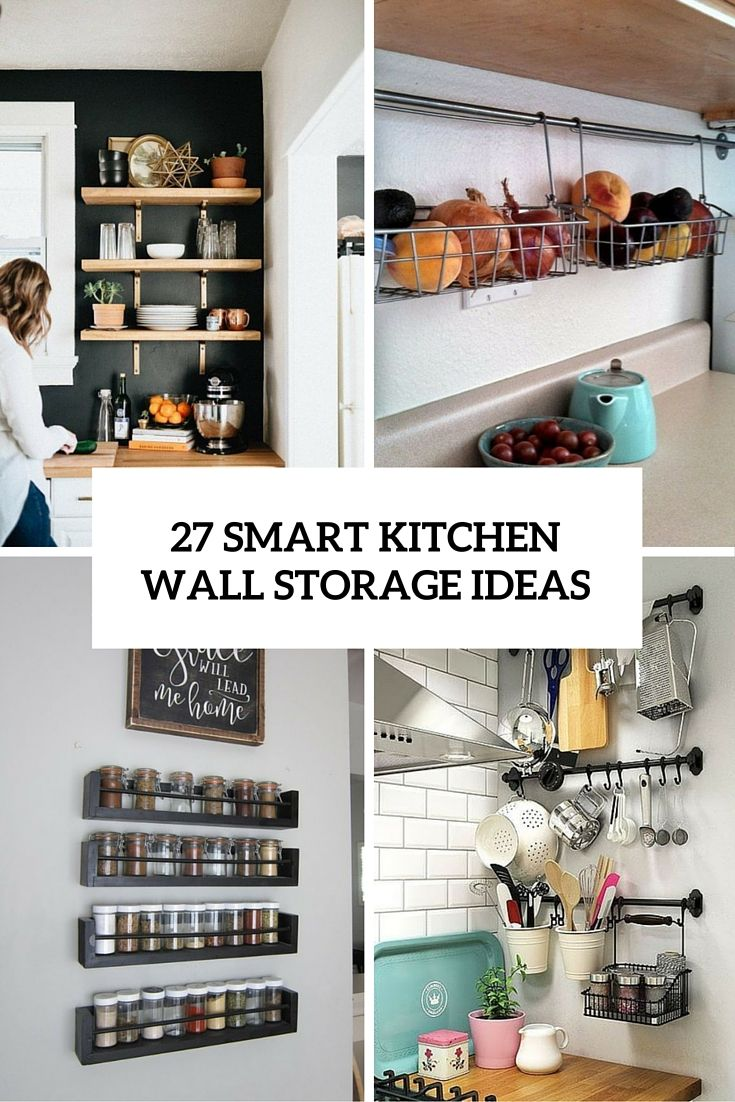 27 Smart Kitchen Wall Storage Ideas Cover Shelterness With