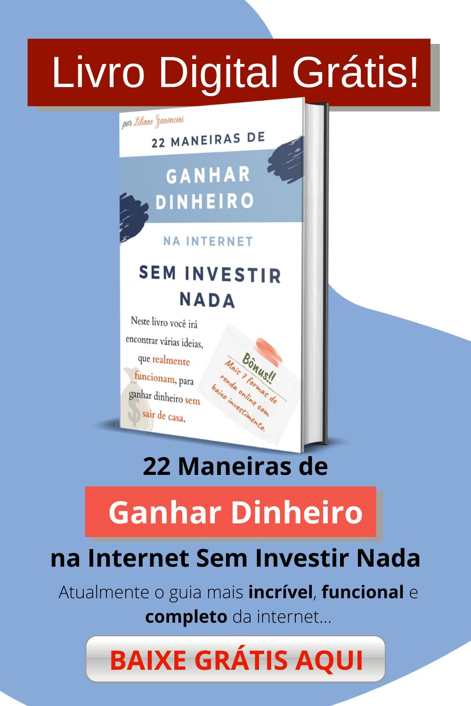 22 Maneiras de Ganhar Dinheiro na Internet sem Inv...