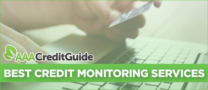 Best Credit Monitoring Services Our Top 5 Picks Reviews For