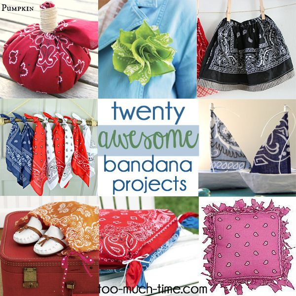 Bandana Crafts: Main Ingredient Monday- Bandanas (Too Much Time On My