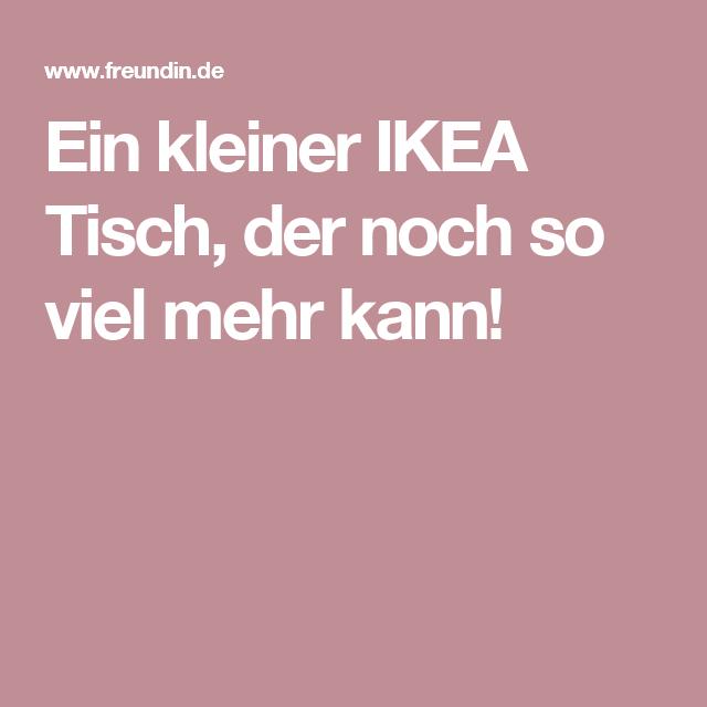 Ein kleiner IKEA Tisch, der noch so viel mehr kann! | Ikea