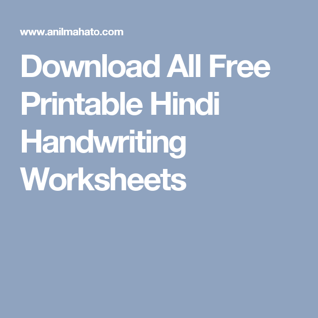 Download All Free Printable Hindi Handwriting Worksheets India