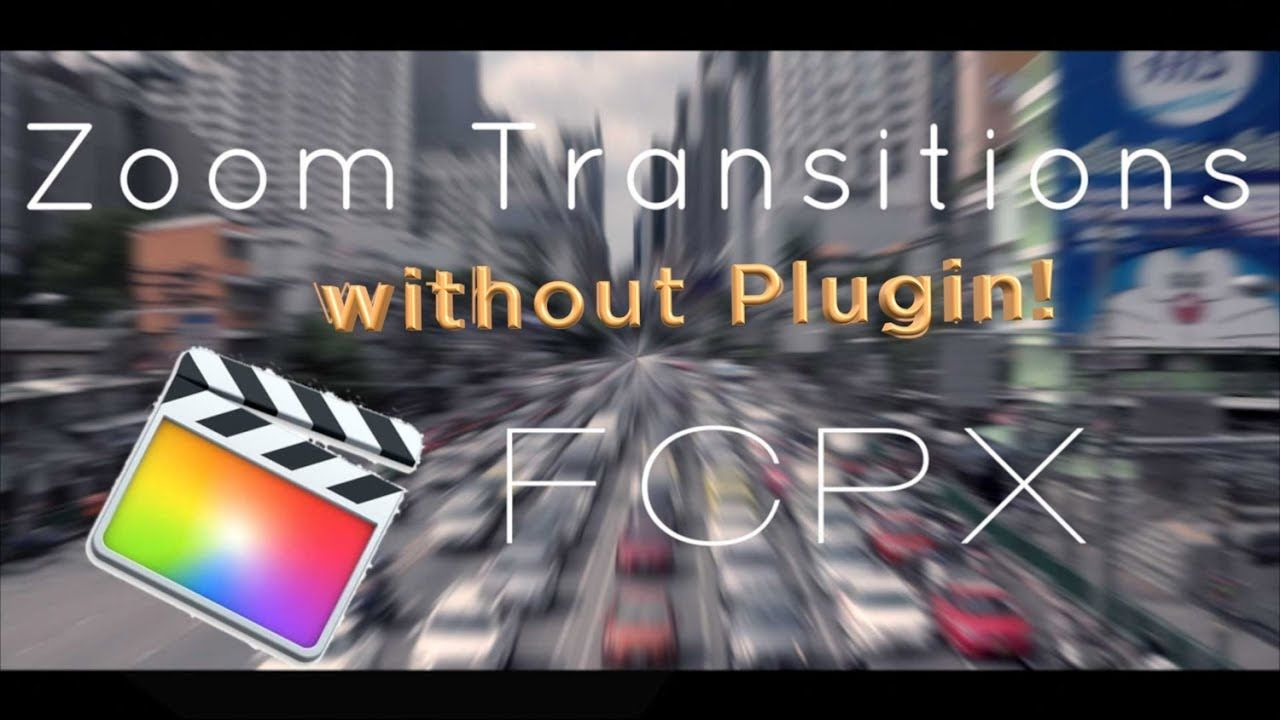 Zoom Transitions WITHOUT Plugin in Final Cut Pro X | Final Cut Pro X