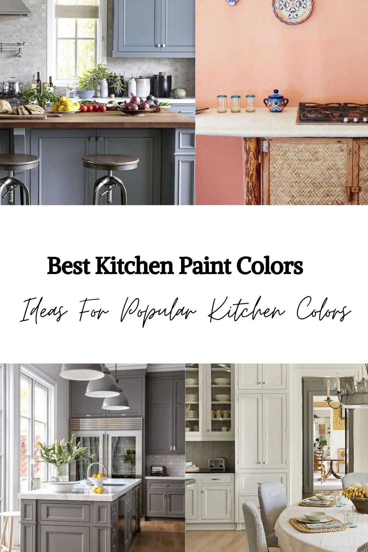 Best Kitchen Paint Colors Ideas For Popular Kitchen Colors Popular Kitchens Kitchen Paint Cool Kitchens