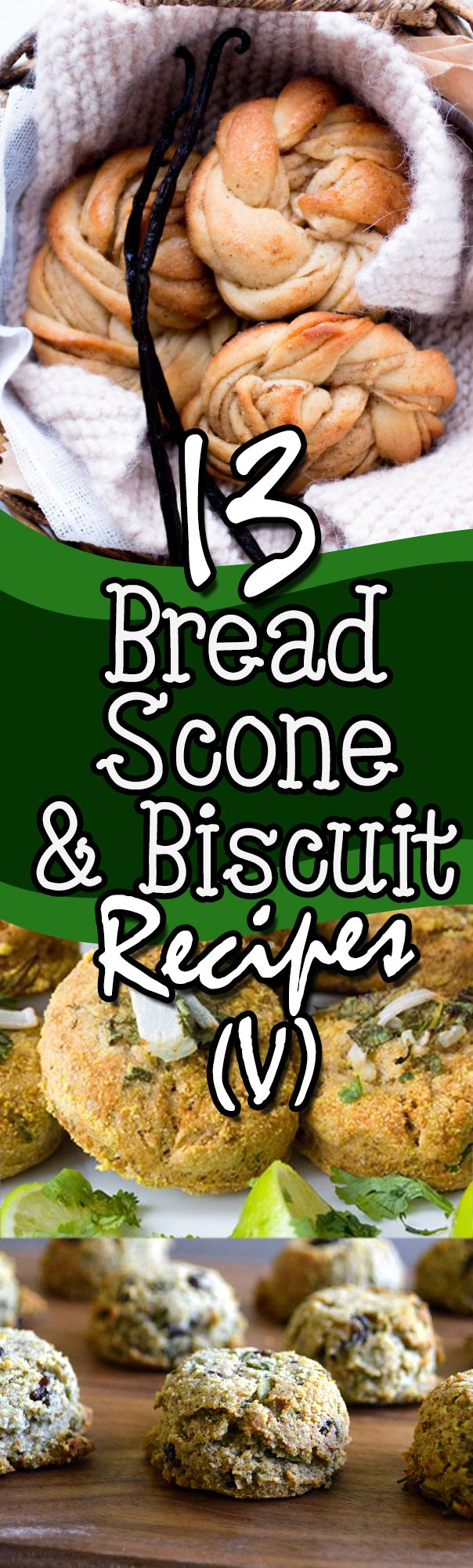 13 Amazing Bread, Scone & Biscuit Recipes from all over the Internet! Vegan / Vegetarian Friendly, too! #vegan #vegetarian #bread #scone #biscuit #recipe