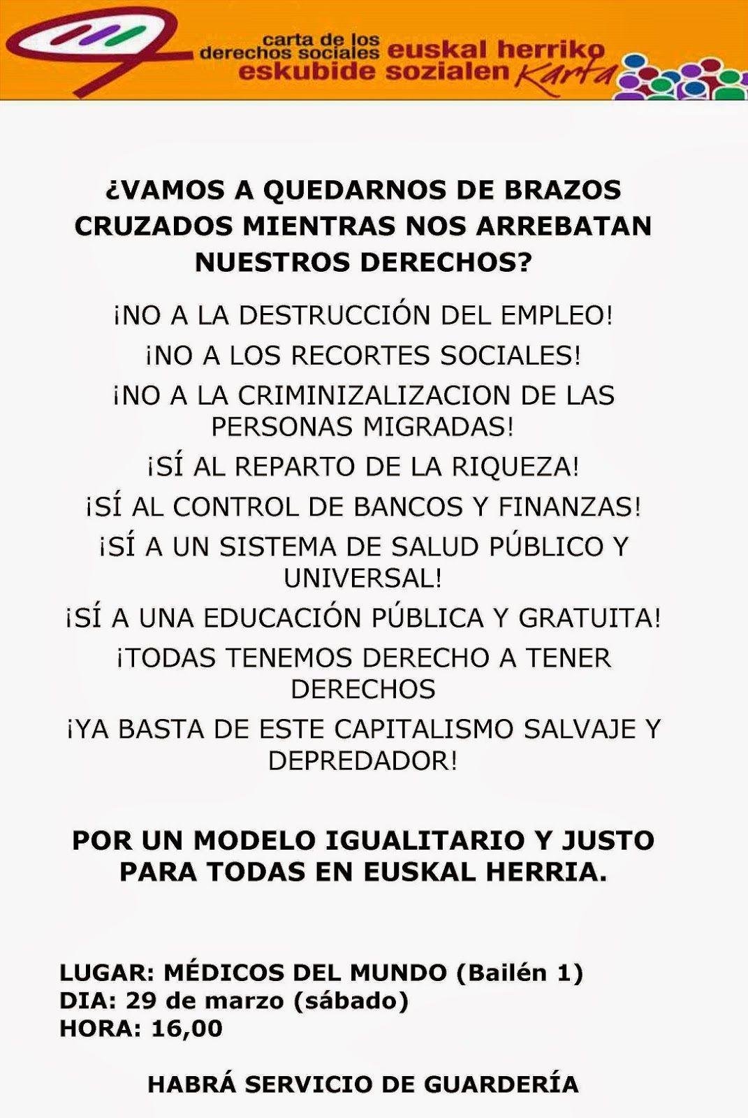 Encuentro: Carta Derechos Sociales Euskal Herria (Migrantes): http://ecuadoretxea.blogspot.com.es/2014/03/encuentro-carta-derechos-sociales.html