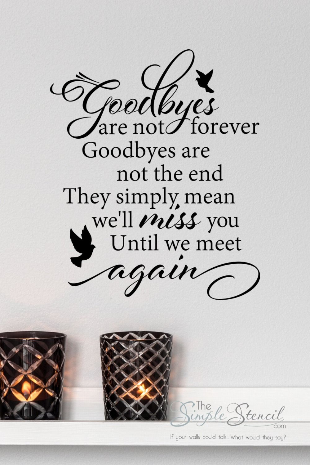 Goodbyes Are Not Forever Memorial Picture Wall Quote Decal In 2020 Wall Quotes Decals Wall Quotes Vinyl Wall Quotes