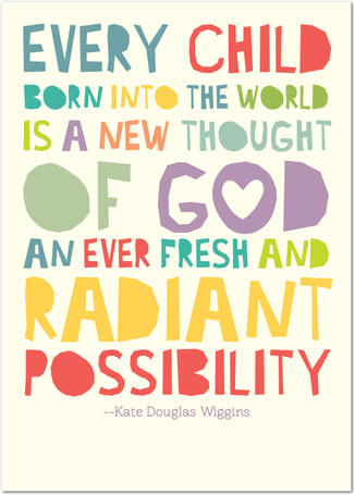 Every Child Brings Radiant Possibilities Cards Get Personal At