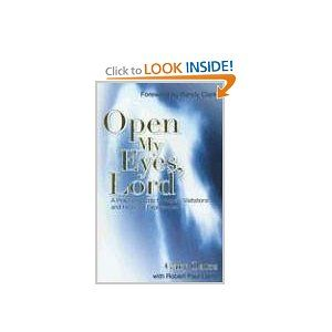 """Open My Eyes, Lord"" by Gary Oates is another one of my all time life-changing books.  One of those that I read in 1 day because I was unable to put it down."