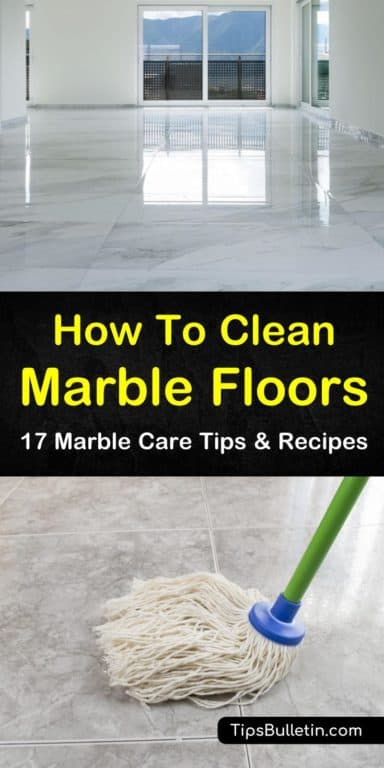 17 Clever Ways To Clean Marble Floors Cleaning Marble Floors