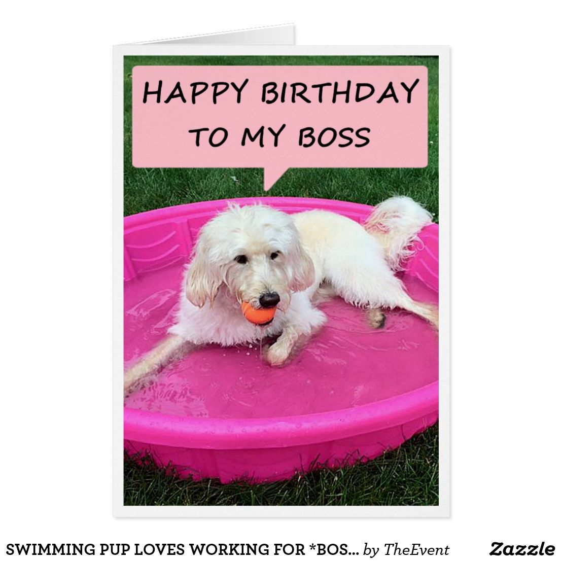 Swimming Pup Loves Working For Boss Birthday Card Picture This