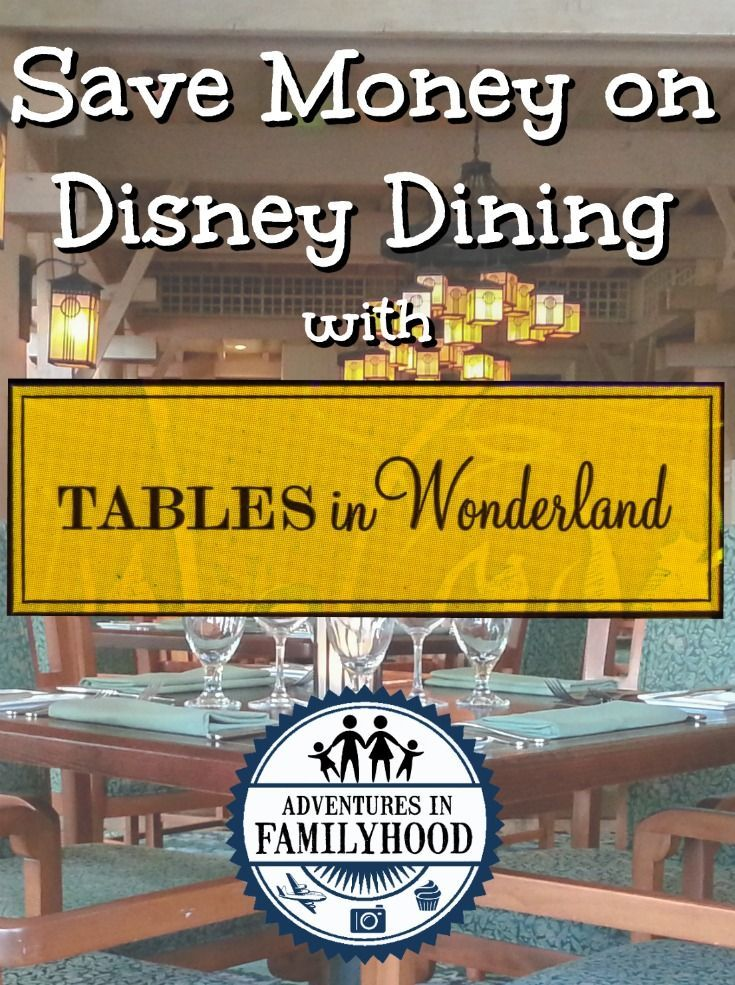 High Quality How You Can Save Money Of Dining At Disney With Tables In Wonderland | Via @