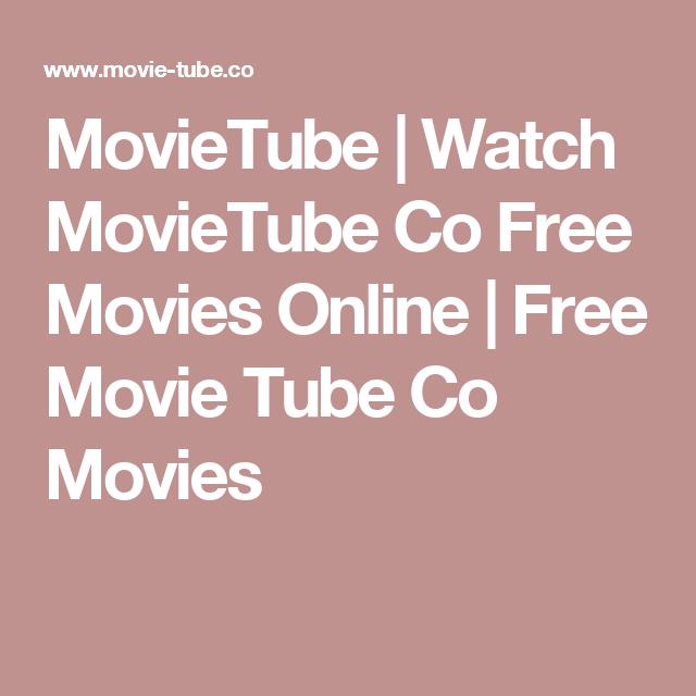 Movietube co watch