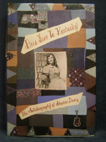 Bus Fare to Kentucky: The Autobiography of Skeeter Davis