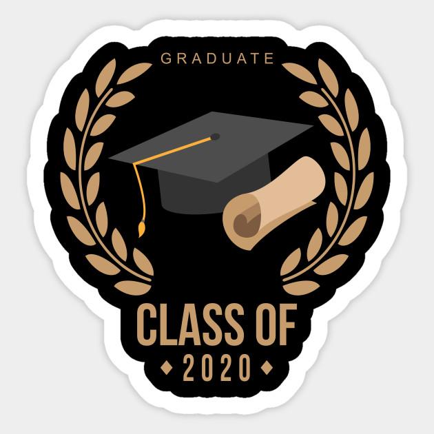 Graduate Class Of 2020 Graduate Class Of 2020 Sticker Teepublic Graduation Stickers Graduation Diy Diy Graduation Cap
