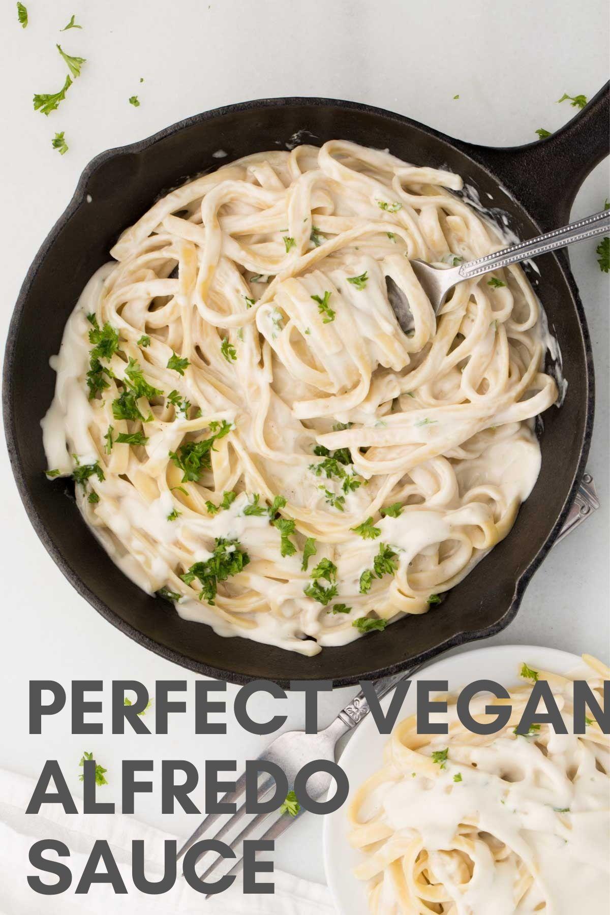 Perfect Vegan Alfredo Sauce Recipe In 2020 Vegan Alfredo Alfredo Sauce Vegan Alfredo Sauce
