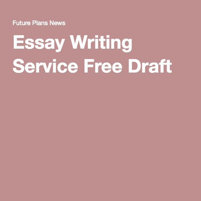 essay writing service draft articles by writers per hour essay writing service draft