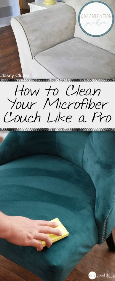 How to Clean Your Microfiber Couch Like a Pro • Organization Junkie