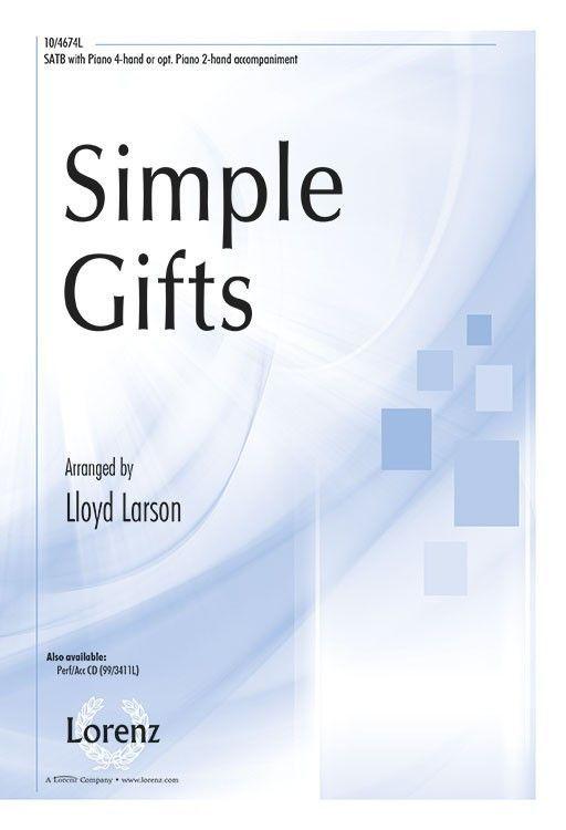 Simple Gifts (by Lloyd Larson)