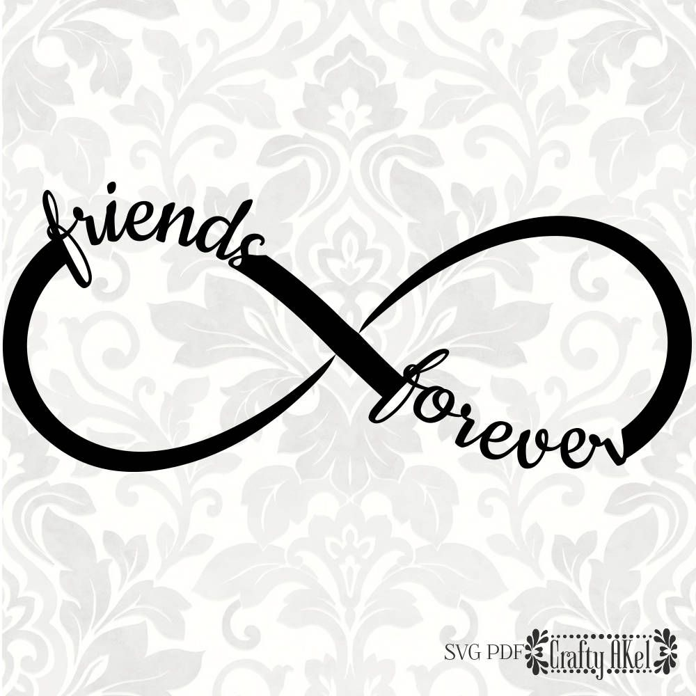 Friends Forever svg, Infinity svg (SVG, PDF, Digital File Vector ...