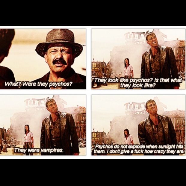 from dusk till dawn best quotes