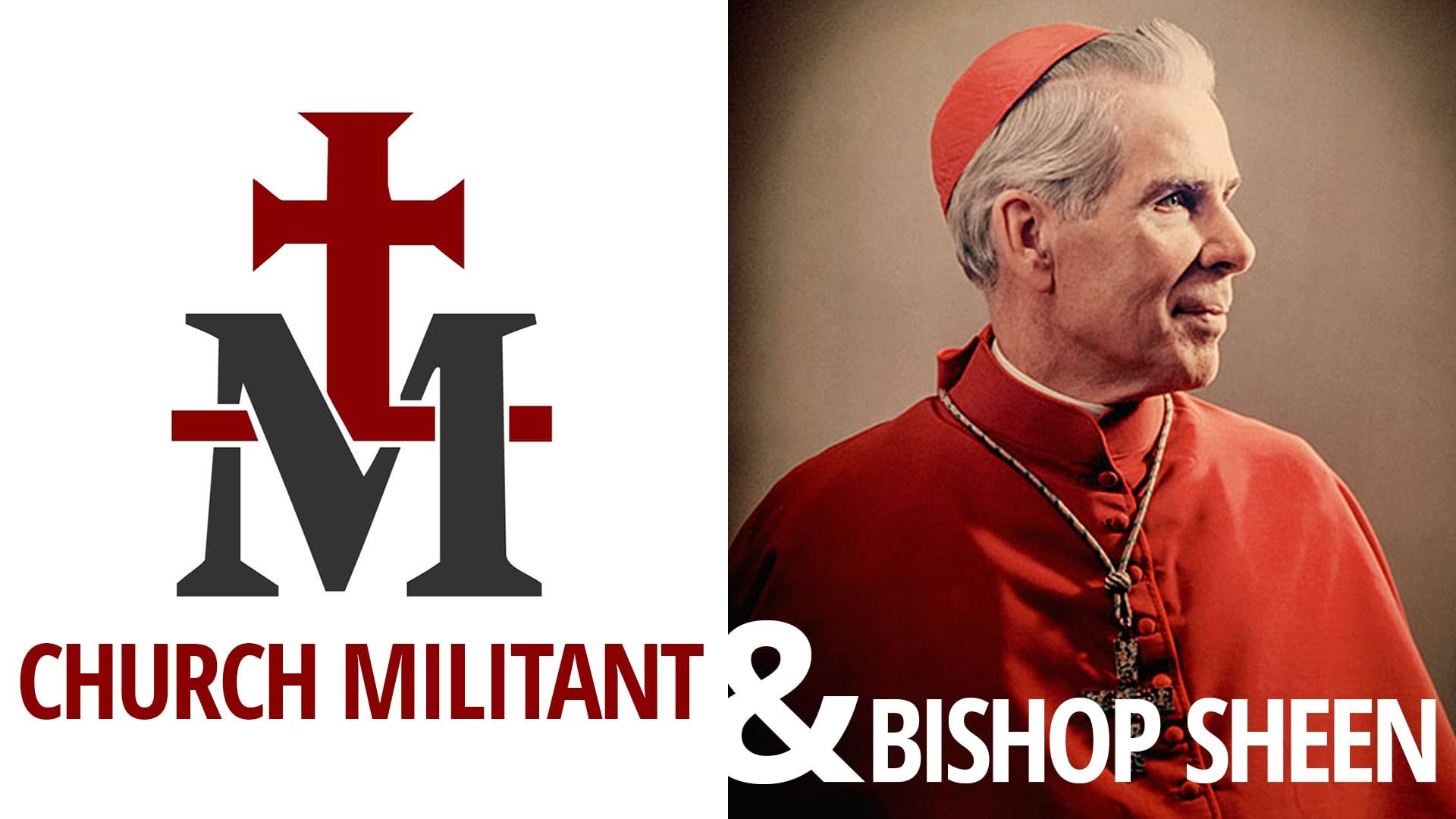 The Vortex: Church Militant and Bishop Sheen: vort-2016-06-23