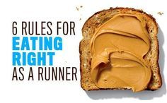6 rules for eating right as a runner - and what to eat when!