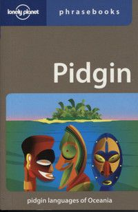 The only Pidgin phrasebook on the market. Covers the pidgins and creoles of Papua New Guinea, the Solomon Islands, Vanuatu, north Australia and the Torres Straits (Bislama, Solomon Islands, Pijin, Tok Pisin and creoles of the region)