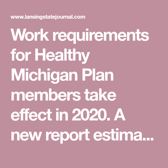 Work Requirements For Healthy Michigan Plan Members Take Effect In