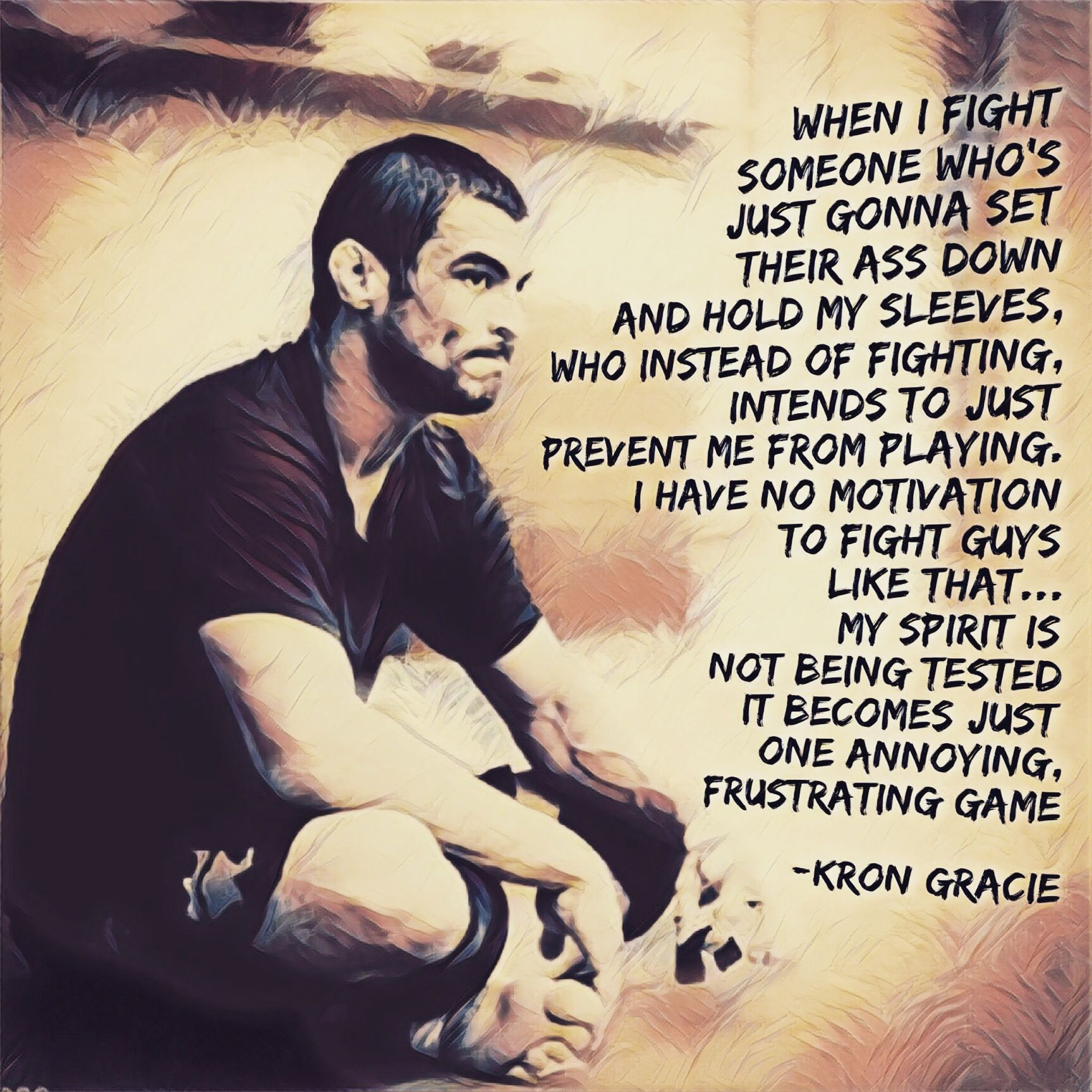 Jiu Jitsu Quotes Kron Gracie Bjj Jiujitsu Quote Follow Instagram Bjj_Philosophy