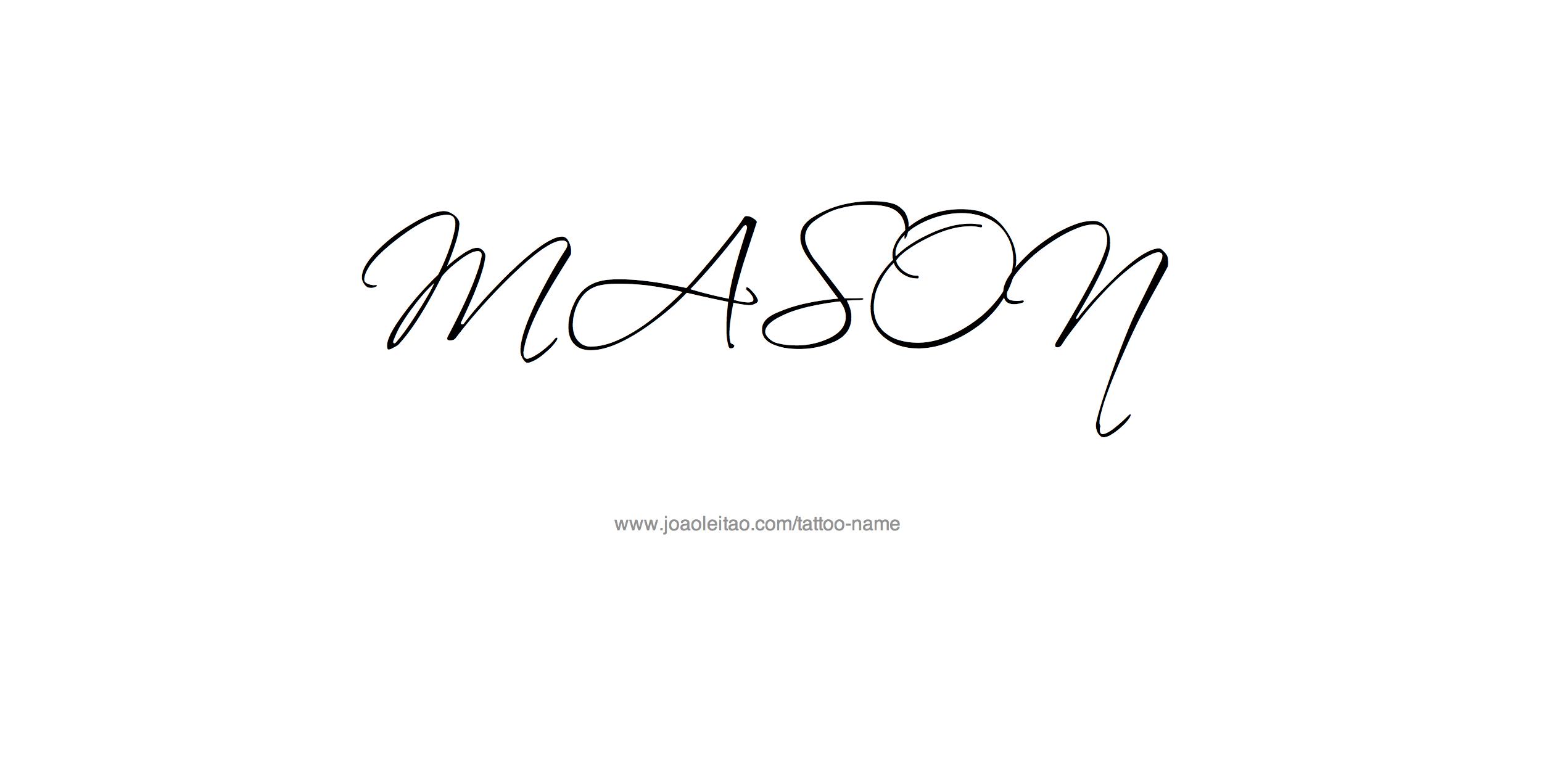 Mason Name Tattoo Designs Name Tattoo Mason Name Name Tattoos