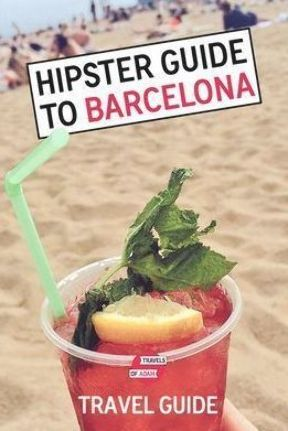 Your Ultimate Hipster Guide to Barcelona ... Neighborhoods | Cafés & Desserts | Tapas Bars & Restaurants | Art, Museums & Culture | Shopping & Style | Bars & Nightlife | Gay Barcelona | Hotels | Travel Tips FREE: