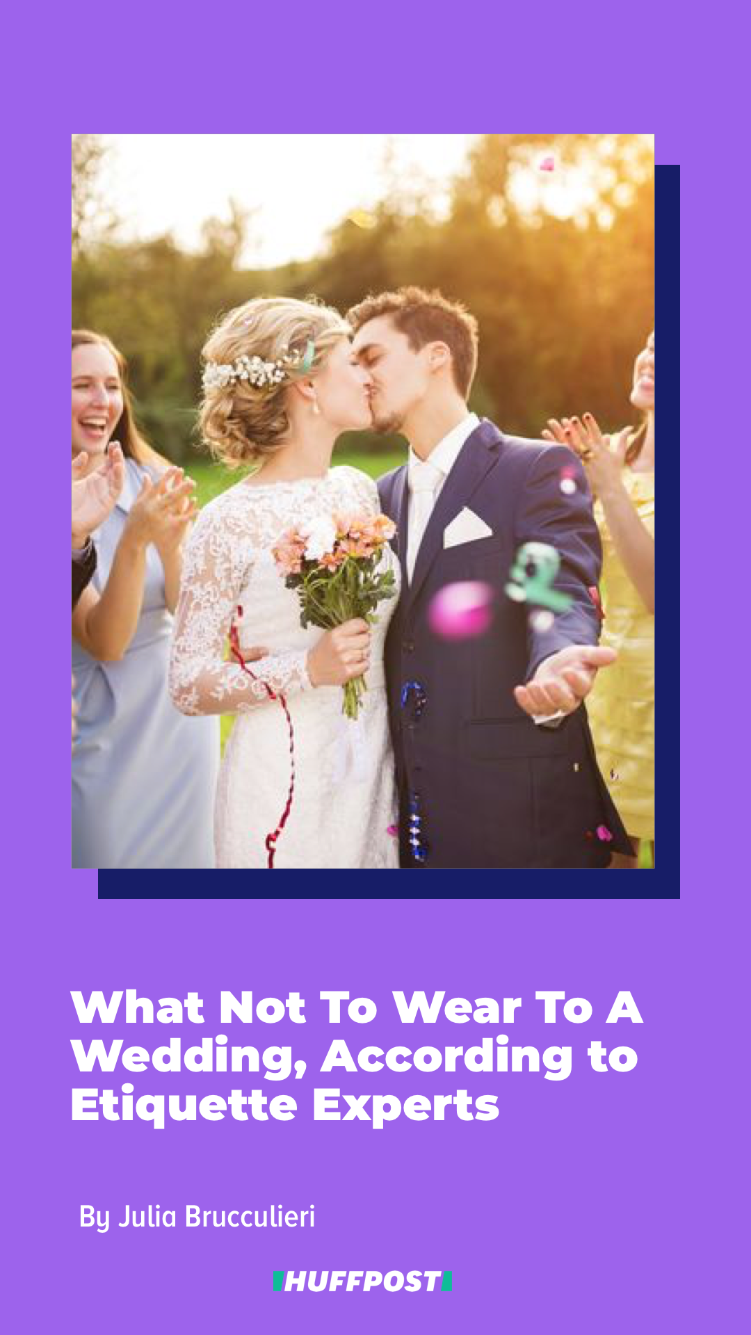 What Not To Wear To A Wedding According To Etiquette Experts In 2020 What To Wear To A Wedding Wedding How To Wear