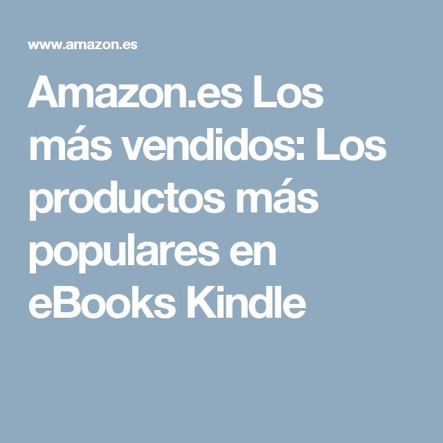Amazon.es Los más vendidos: Los productos más populares en eBooks Kindle
