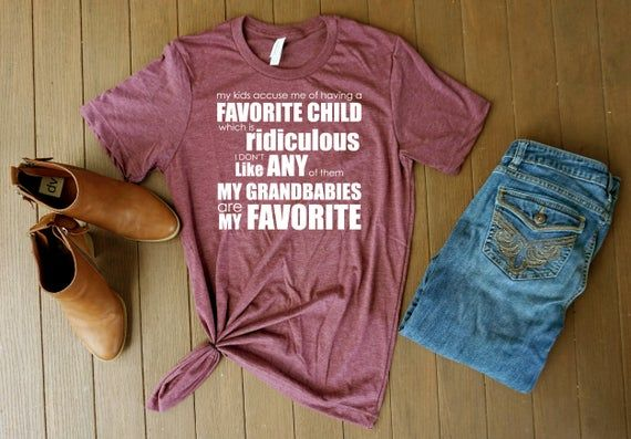 My kids accuse me of having a favorite child shirt, grandma grandpa shirt, gifts for grandparents, s #bestgiftsforgrandparents