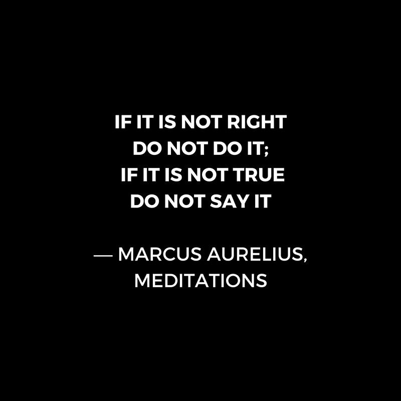 Stoic Wisdom Quotes - Marcus Aurelius Meditations - If it is not right do not do it Framed Art Print by IdeasForArtists